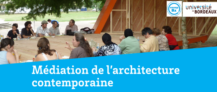 Nouveau : un diplôme de médiation de l'architecture contemporaine